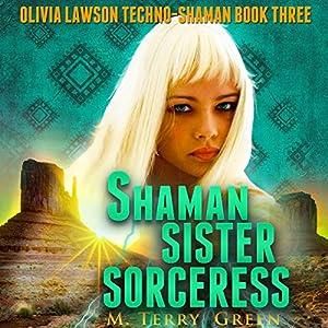 Shaman, Sister, Sorceress Audiobook
