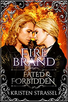 Fire Brand: Fated & Forbidden Series by [Strassel, Kristen]