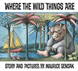 Where the Wild Things Are, Maurice Sendak, 0064431789