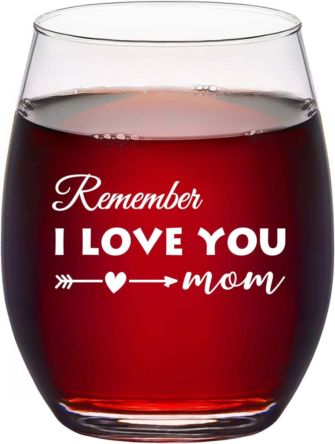 Mom Gifts - Remember I Love You Mom Wine Glass, Mom Stemless Wine Glass 15Oz - Christmas Gifts, Mother's Day Gifts, Birthday Gifts for Women, Mom, Mother, Wife, New Mom