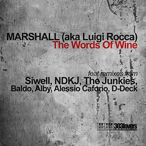 The Words Of Wine (Baldo & Alberto V Remix)