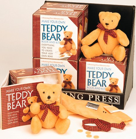 Make Your Own Teddy Bear: A Running Press Miniature Kit
