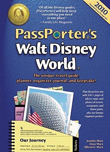PassPorter's Walt Disney World 2010: The Unique Travel Guide, Planner, Organizer, Journal, and Keepsake!