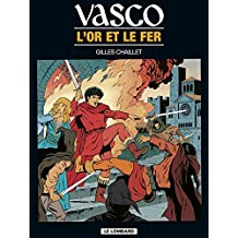 Vasco - tome 1 - Or et le fer (L') (French Edition)