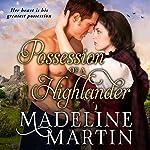 Possession of a Highlander | Madeline Martin