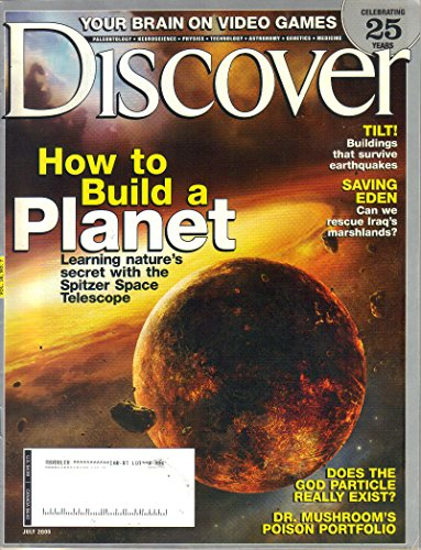 Discover: How To Build a Planet, Learning nature's secret with the Spitzer Space Telescope (July 2005, Volume 26, Number 7)