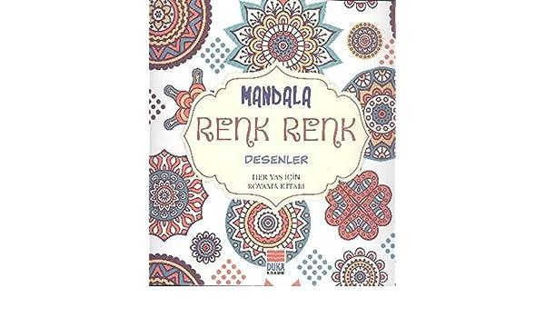 Mandala Renk Renk Desenler Sinan Cemgil Yyldyrym 9786056631603