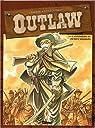 Outlaw, tome 3 par Fourquemin