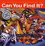 : Can You Find It?: Search and Discover More Than 150 Details in 19 Works of Art