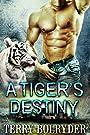 A Tiger's Destiny (Tiger Protectors Book 3)