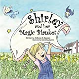 img - for Shirley and her Magic Blanket by Anthony R. Mawson (2012-11-14) book / textbook / text book