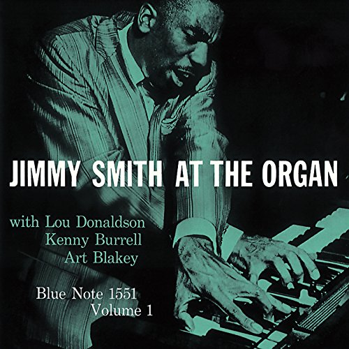 Jimmy Smith At The Organ (Vol. 1)