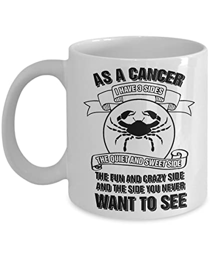 as a cancer i have 3 sides 11 oz ceramic coffee horoscope zodiac birth