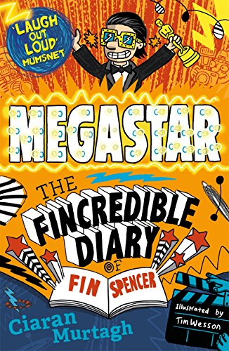 Megastar (The Fincredible Appointment book of Fin Spencer)
