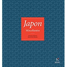 Japon: Miscellanées (French Edition)