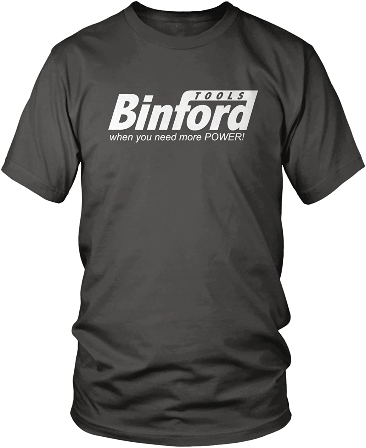 Amdesco Men's Binford Tools, When You Need More Power T-Shirt
