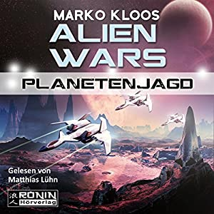 Planetenjagd (Alien Wars 2) Audiobook