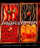 img - for Ingredients by Loukie Werle (2006-07-01) book / textbook / text book
