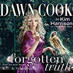Forgotten Truth: Truth Series, Book 3 | Dawn Cook (aka Kim Harrison)