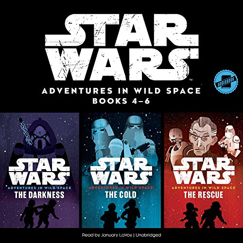 Star Wars Adventures in Wild Space: Books 4-6: The Star Wars Adventures in Wild Space Series, book 4-6 (Star Wars Adventures in Wild Space Series, 4-6)