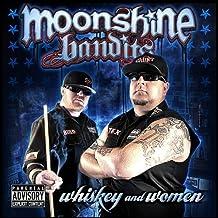 Whiskey & Women by Moonshine Bandits (2011-05-10)