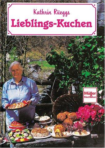 Kathrin Rüeggs Lieblingskuchen