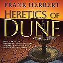 Heretics of Dune: Dune Chronicles, Book 5 | Livre audio Auteur(s) : Frank Herbert