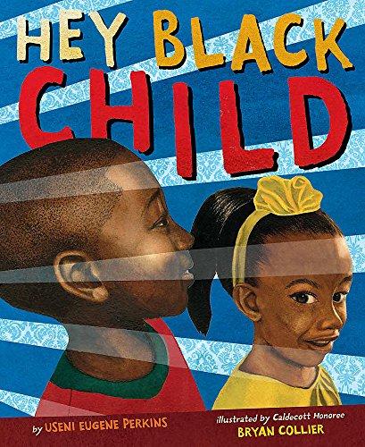Hey Black Child - Little Books Brown Children