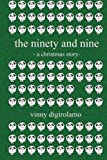 The Ninety and Nine, Vinny DiGirolamo, 1494225638