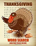 img - for Thanksgiving Word Search Large Print Puzzles for Kids: Word search puzzle book for kids and toddler. Activity book for kids ages 7-9. Perfect gift for ... and fill your heart withThanksgiving day. book / textbook / text book