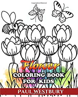 Flower Coloring Book For Kids Every Beautiful Kind Of