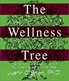 The Wellness Tree, Justin O'Brien, 0936663251