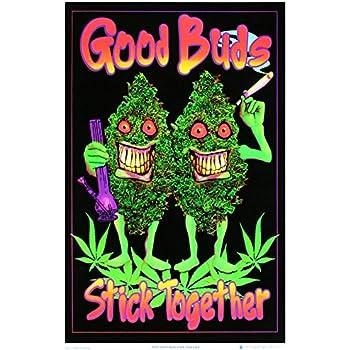 Good Buds Stick Together Pot Marijuana Blacklight Poster Print 24 x 36