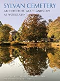 img - for Sylvan Cemetery: Architecture, Art and Landscape at Woodlawn book / textbook / text book
