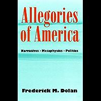 Allegories of America: Narratives, Metaphysics, Politics (Contestations) (English Edition)