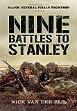 Nine Battles To Stanley by Nick van der Bijl (2015-02-19)