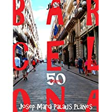 Barcelona (50 images) (French Edition)