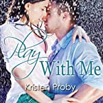 Play with Me | Kristen Proby