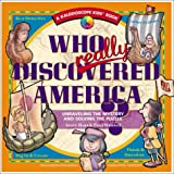 Who Really Discovered America: Unraveling the Mystery & Solving the Puzzle (Kaleidoscope Kids)