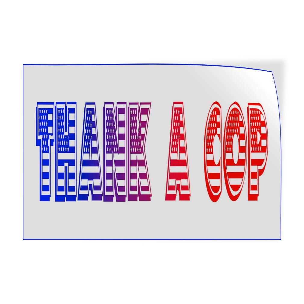 69inx46in One Sticker Decal Sticker Multiple Sizes Thank A Cop White Blue Red Lifestyle Police Officers Outdoor Store Sign White