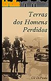 TERRAS DOS HOMENS PERDIDOS