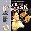 Black Mask 5: The Ring on the Hand of Death: And Other Crime Fiction from the Legendary Magazine Audiobook by Otto Penzler Narrated by Erik Bergmann, Johnny Heller, Dan Bittner