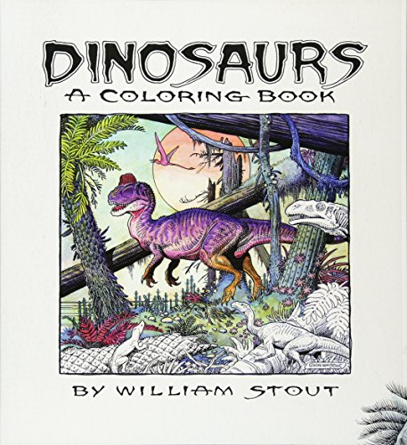 Dinosaurs: A Coloring Book by William Stout ()