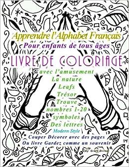 Coloriage Alphabet Francais.Amazon Com Apprendre L Alphabet Francais Pour Enfants De Tous Ages