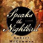 Speaks the Nightbird | Robert McCammon