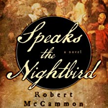 Speaks the Nightbird Audiobook by Robert McCammon Narrated by Edoardo Ballerini