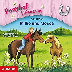 Millie und Mocca (Ponyhof Liliengrün 10)