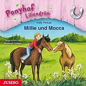 Millie und Mocca (Ponyhof Liliengrün 10) Hörbuch