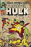 O Incrível Hulk -  Volume 4. Coleção Histórica Marvel