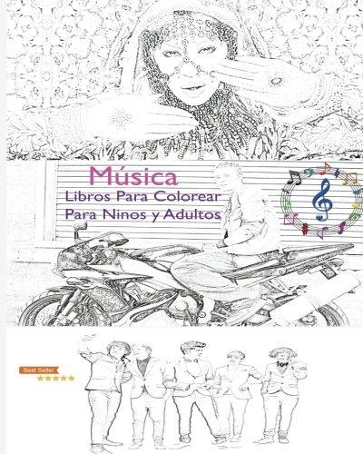 Musica Libro para colorear Para Ninos y Adultos: Escucha y colorea tus estrellas favoritas de la Musica dentro de un Libro para colorear sin estres: ... disfruta de las canciones  [Libro, Musica Mandalas Colorante] (Tapa Blanda)